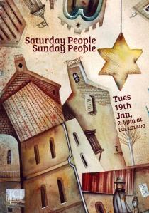 Saturday People Sunday People flier copy