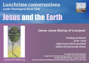 Lunchtime Conversations Jesus and the Earth
