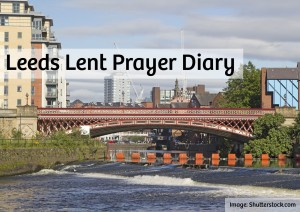 Leeds Lent Prayer Diary 10