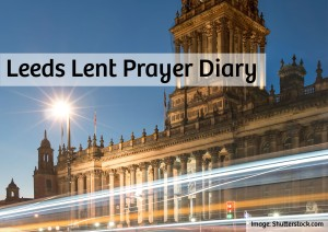 Leeds Lent Prayer Diary 14