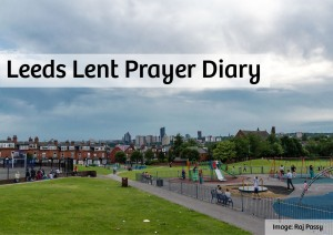 Leeds Lent Prayer Diary 19